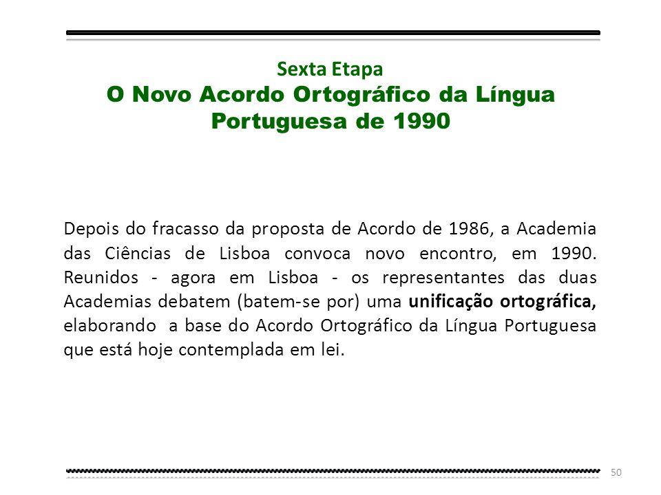 O Novo Acordo Ortográfico da Língua Portuguesa de 1990