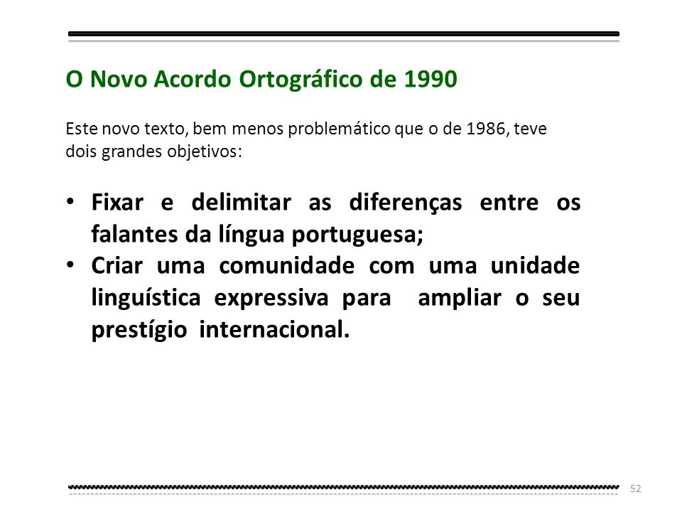 O Novo Acordo Ortográfico de 1990