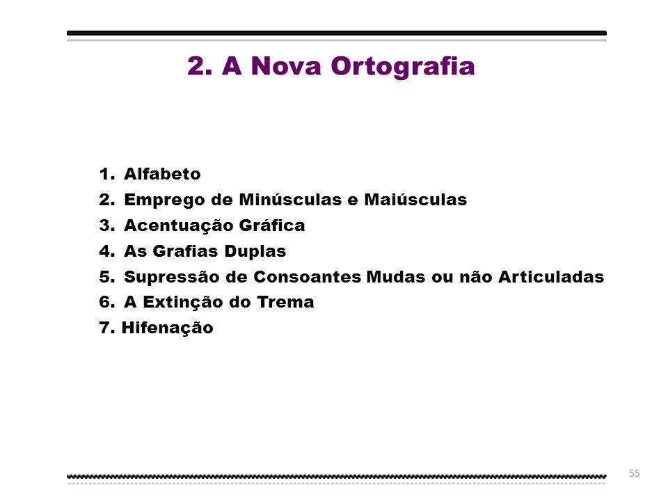 2. A Nova Ortografia Alfabeto Emprego de Minúsculas e Maiúsculas