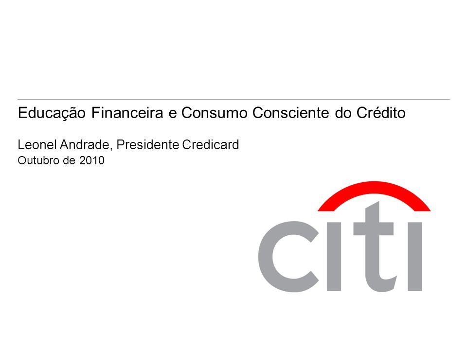 Educação Financeira e Consumo Consciente do Crédito