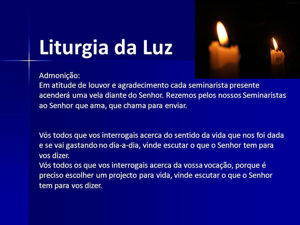 Liturgia da Luz Admonição: