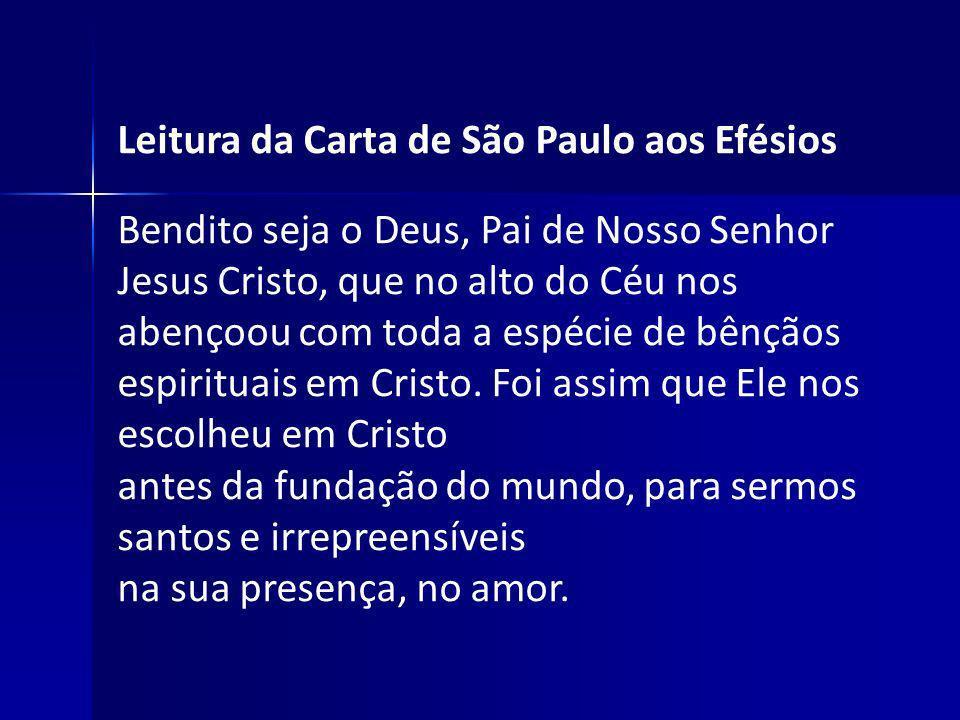 Leitura da Carta de São Paulo aos Efésios