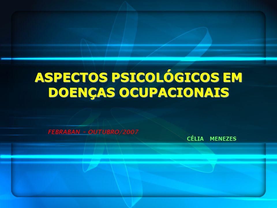 ASPECTOS PSICOLÓGICOS EM DOENÇAS OCUPACIONAIS