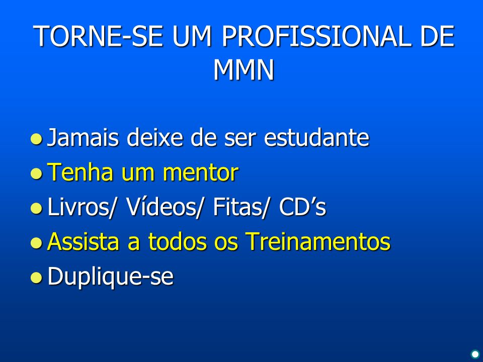 TORNE-SE UM PROFISSIONAL DE MMN