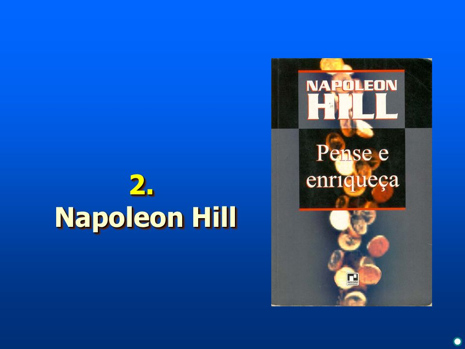 2. Napoleon Hill To view this collection of sample slides: