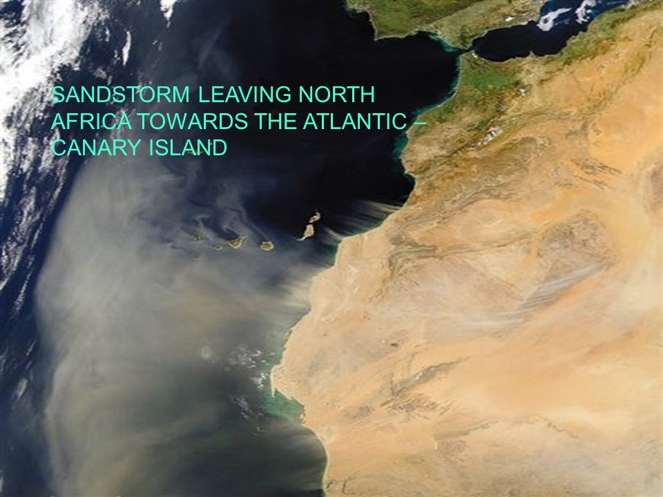 SANDSTORM LEAVING NORTH AFRICA TOWARDS THE ATLANTIC – CANARY ISLAND