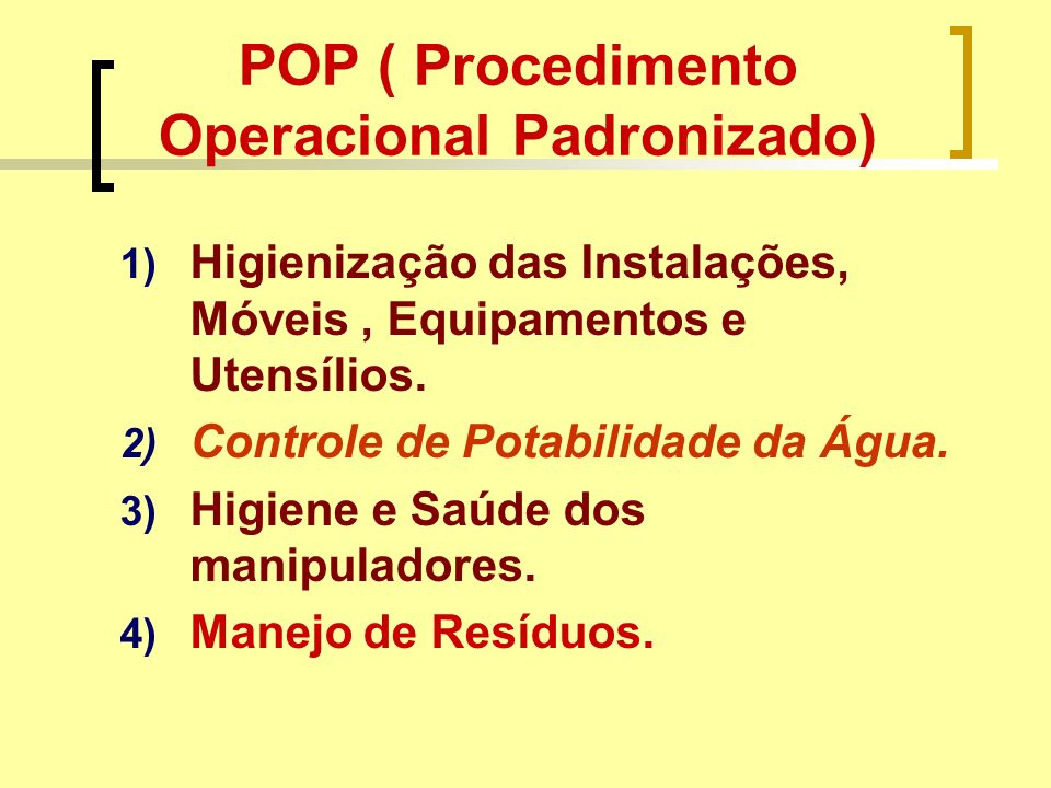POP ( Procedimento Operacional Padronizado)