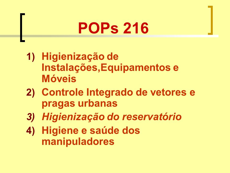 POPs 216 Higienização de Instalações,Equipamentos e Móveis