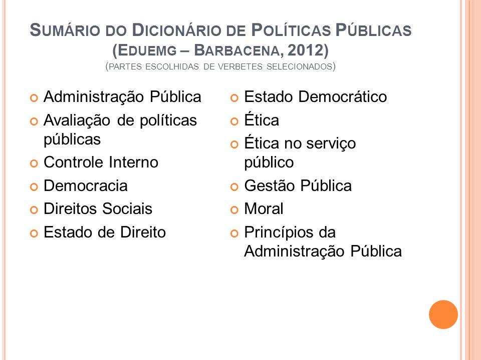 Sumário do Dicionário de Políticas Públicas (Eduemg – Barbacena, 2012) (partes escolhidas de verbetes selecionados)