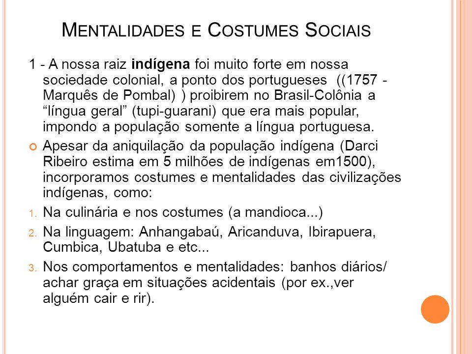 Mentalidades e Costumes Sociais