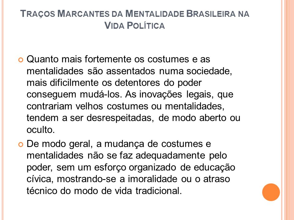 Traços Marcantes da Mentalidade Brasileira na Vida Política