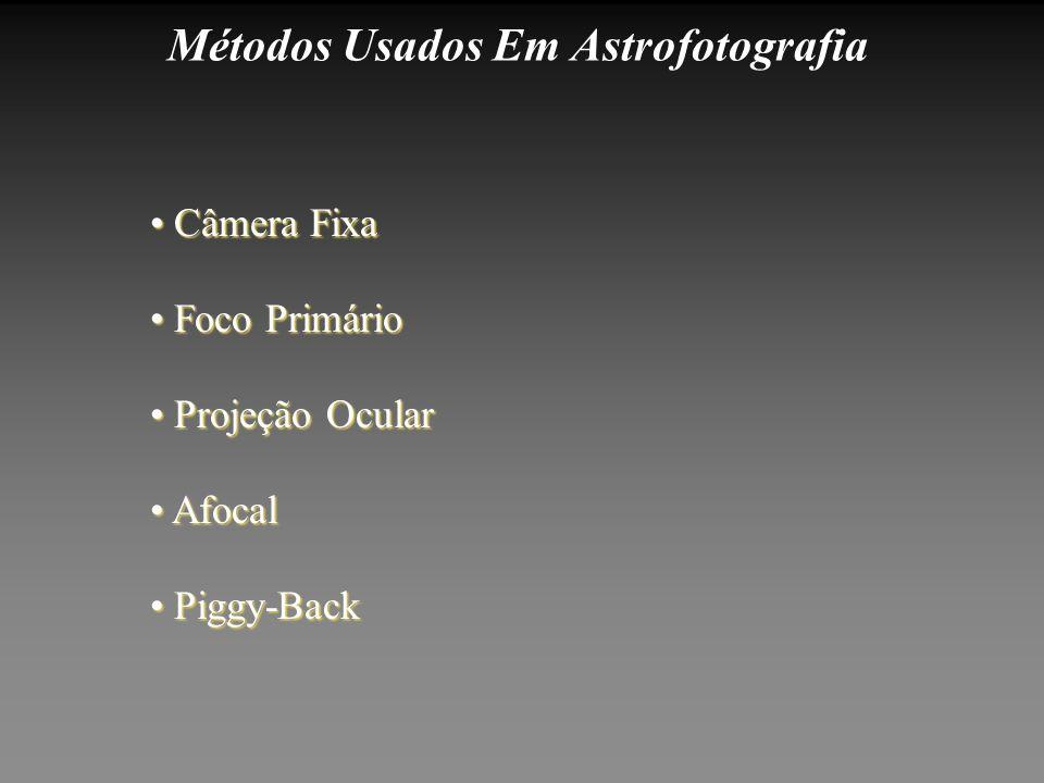 Métodos Usados Em Astrofotografia