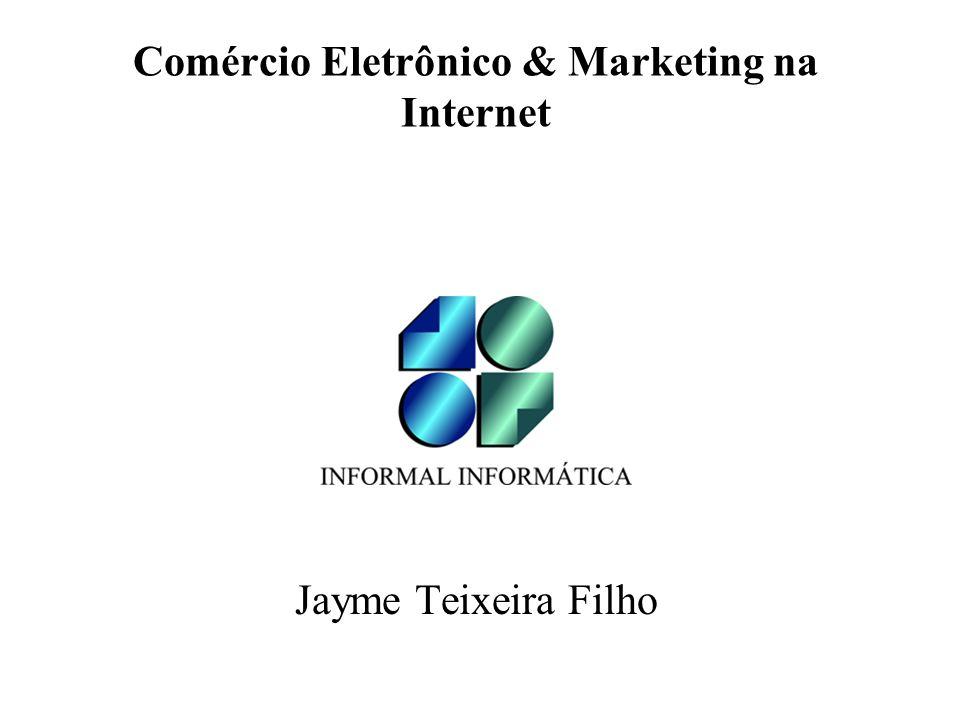 Comércio Eletrônico & Marketing na Internet
