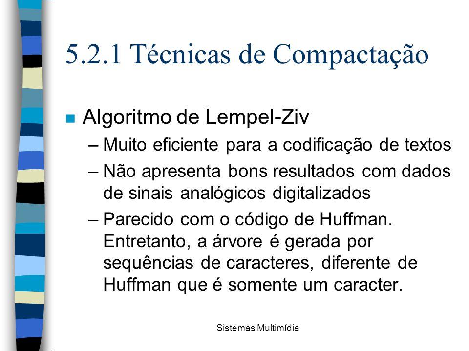 5.2.1 Técnicas de Compactação