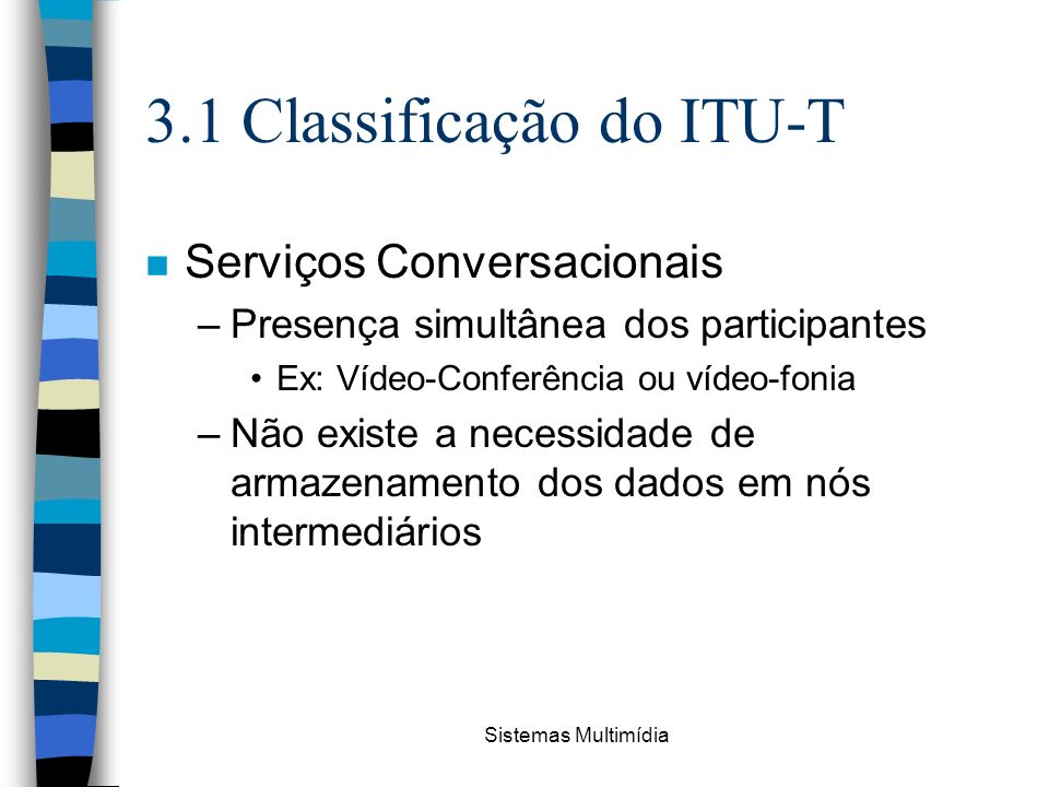 3.1 Classificação do ITU-T