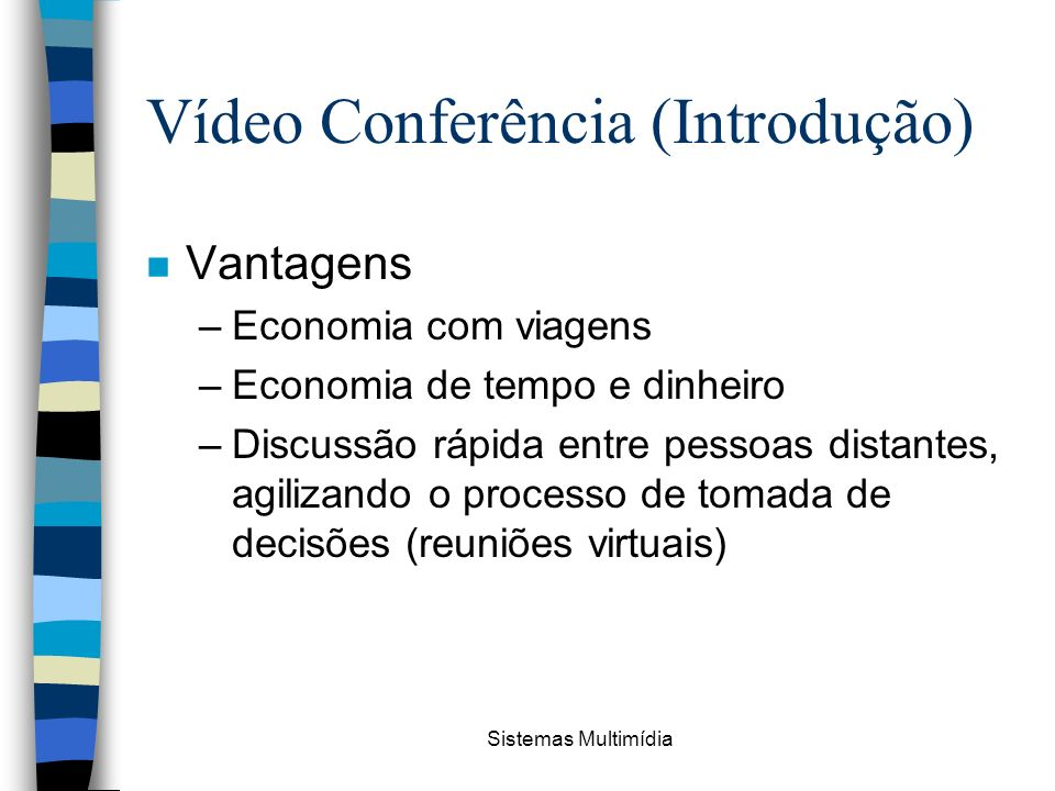 Vídeo Conferência (Introdução)