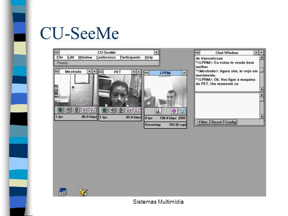 CU-SeeMe Sistemas Multimídia