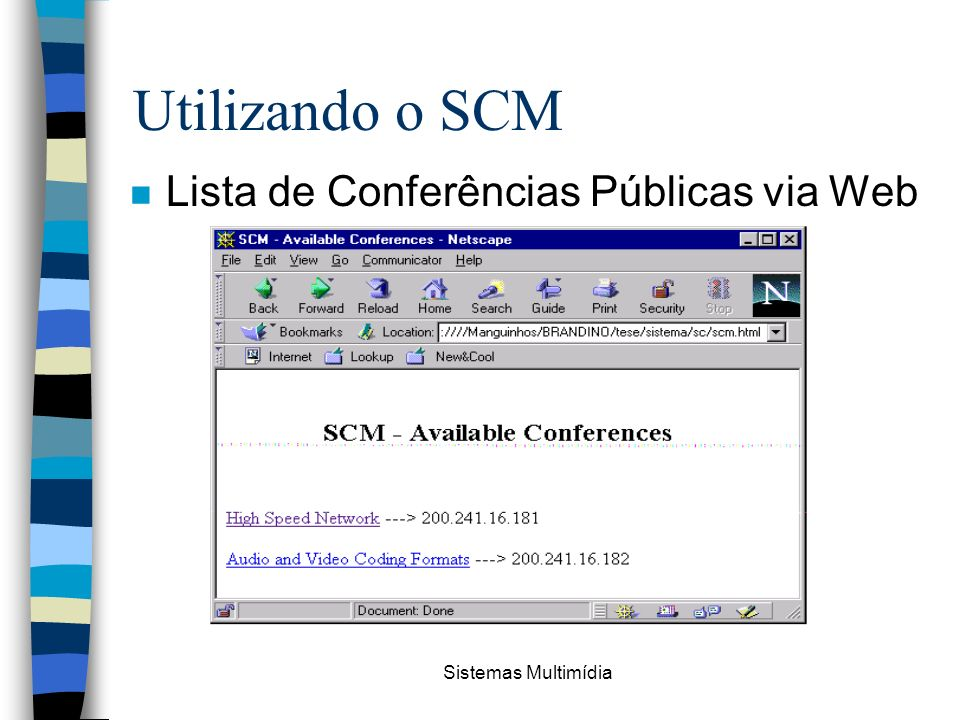 Utilizando o SCM Lista de Conferências Públicas via Web