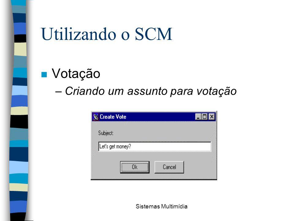 Utilizando o SCM Votação Criando um assunto para votação