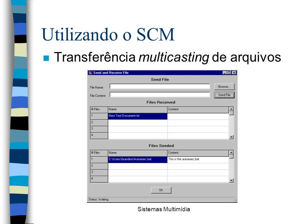 Utilizando o SCM Transferência multicasting de arquivos