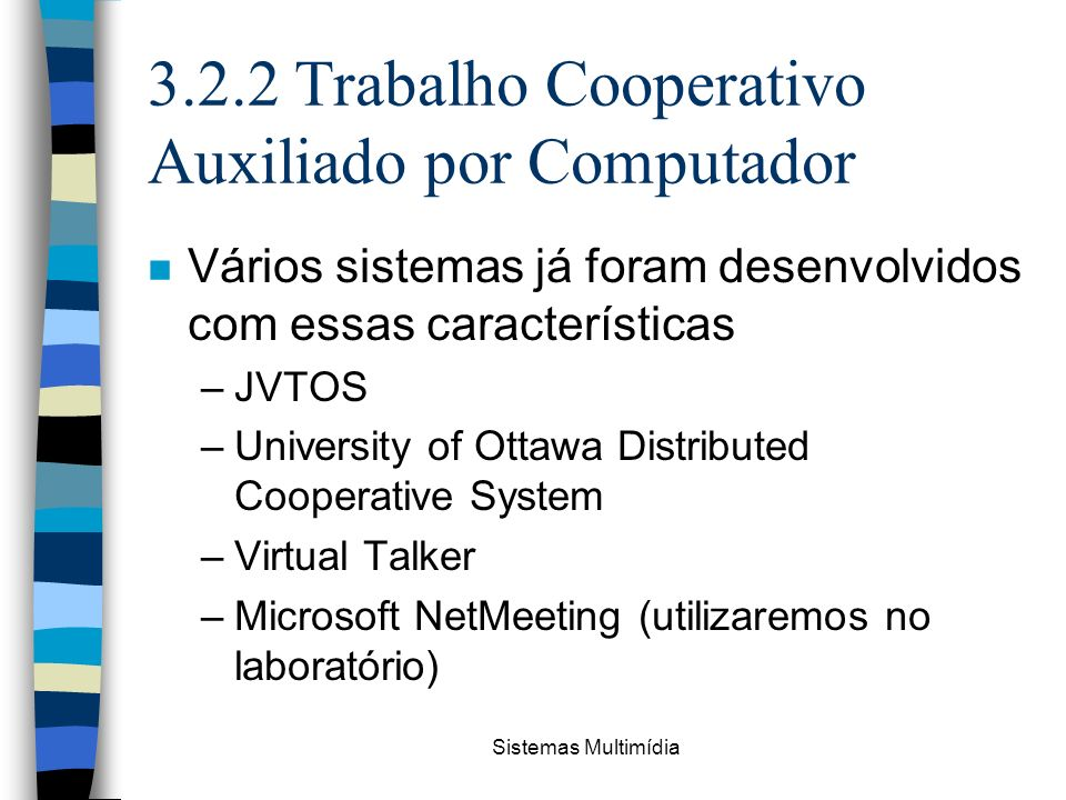 3.2.2 Trabalho Cooperativo Auxiliado por Computador