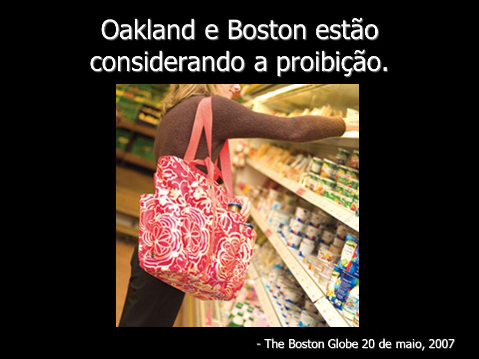 Oakland e Boston estão considerando a proibição.