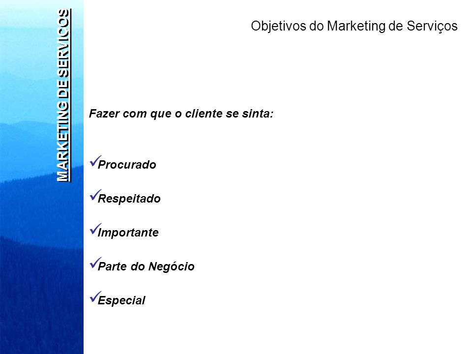 Objetivos do Marketing de Serviços