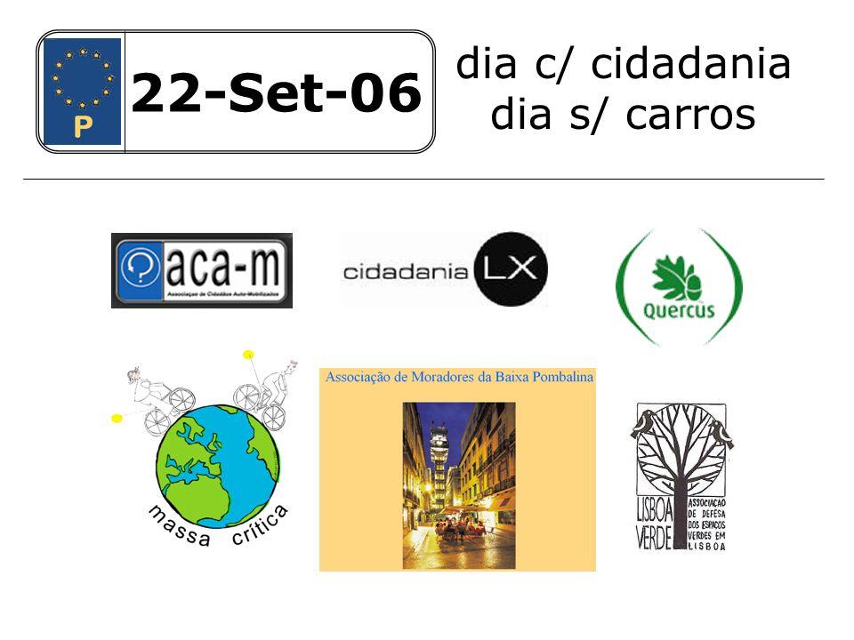 22-Set-06 dia c/ cidadania dia s/ carros 22-Set-06