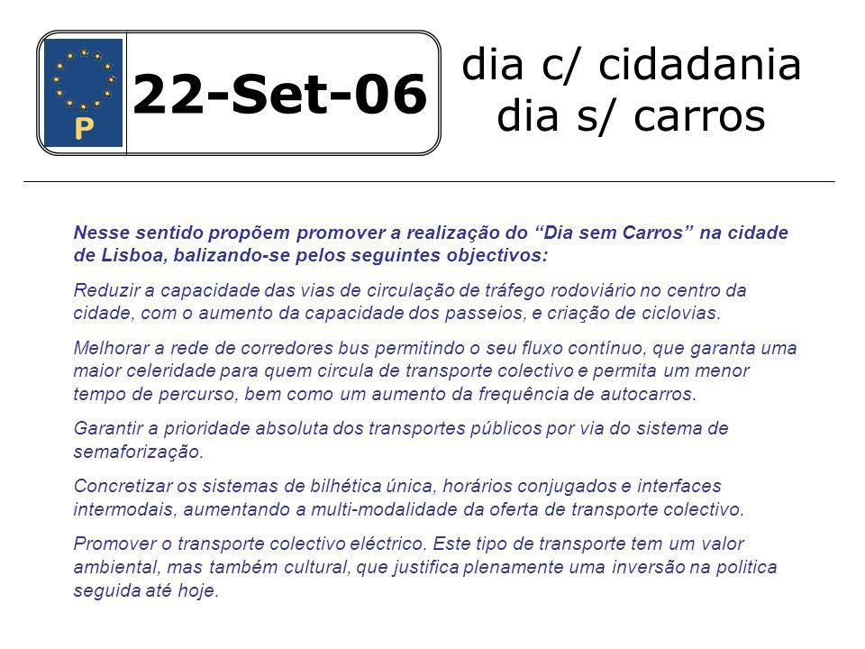 22-Set-06 22-Set-06 dia c/ cidadania dia s/ carros