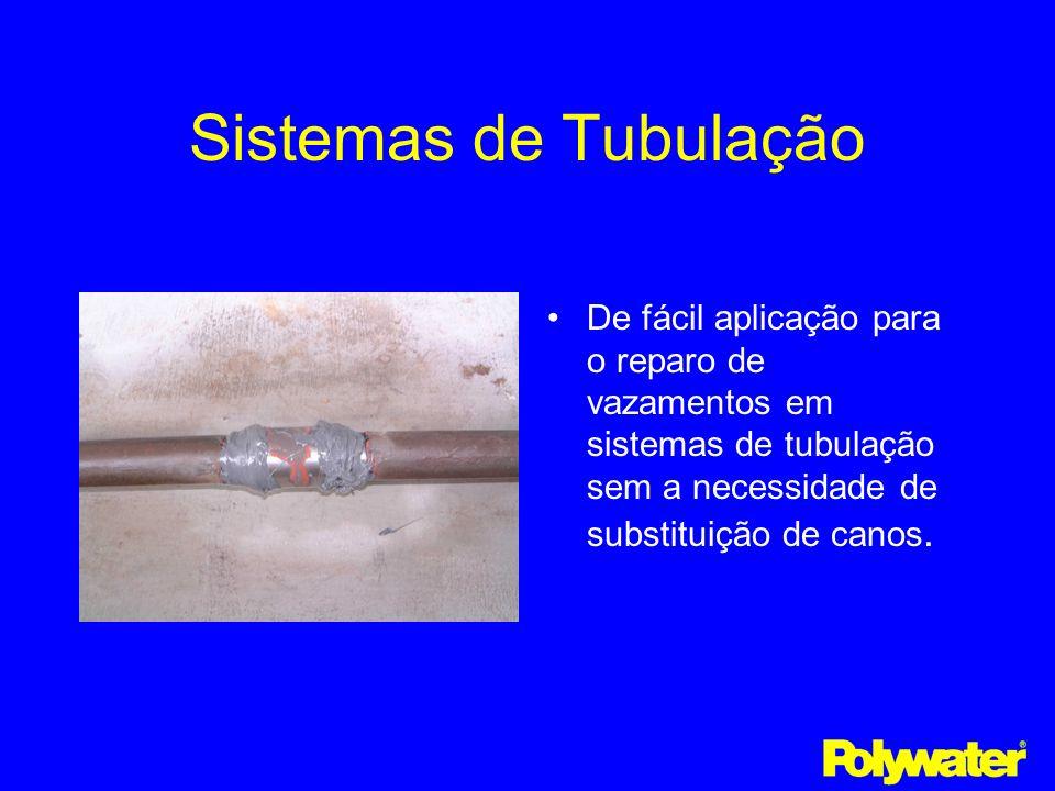 Sistemas de TubulaçãoDe fácil aplicação para o reparo de vazamentos em sistemas de tubulação sem a necessidade de substituição de canos.