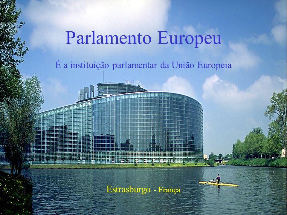 É a instituição parlamentar da União Europeia