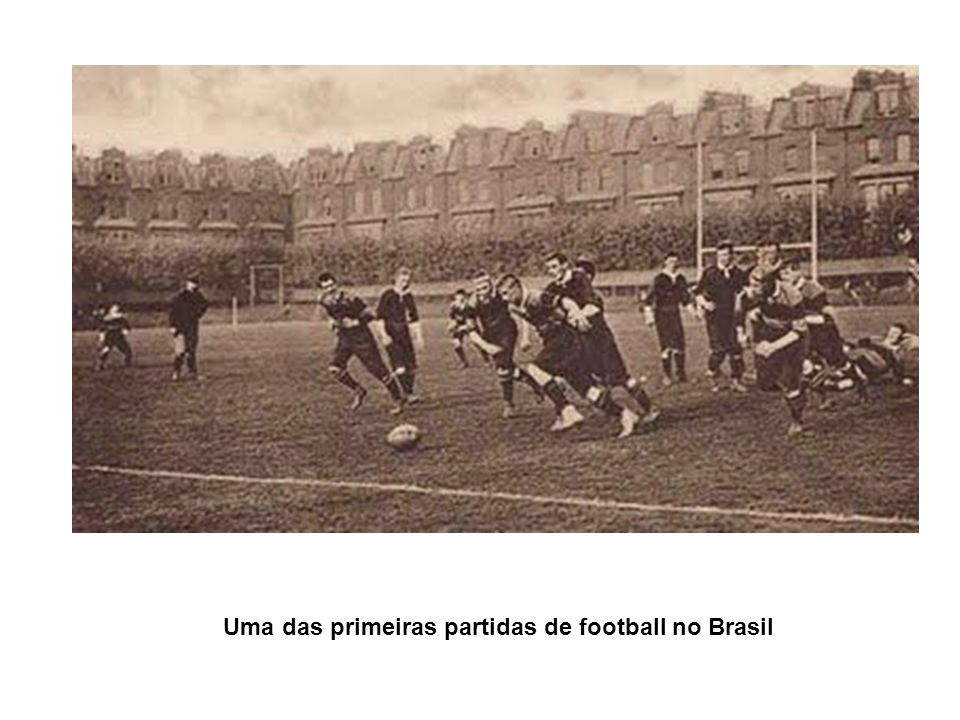 Uma das primeiras partidas de football no Brasil