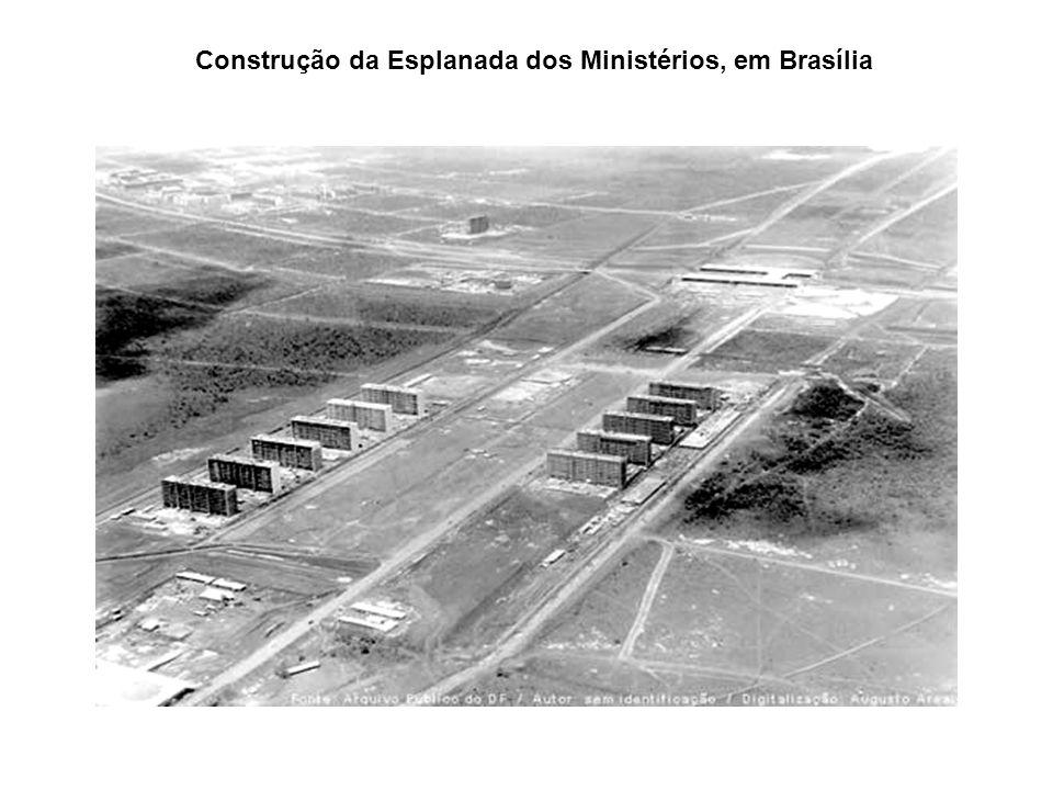 Construção da Esplanada dos Ministérios, em Brasília