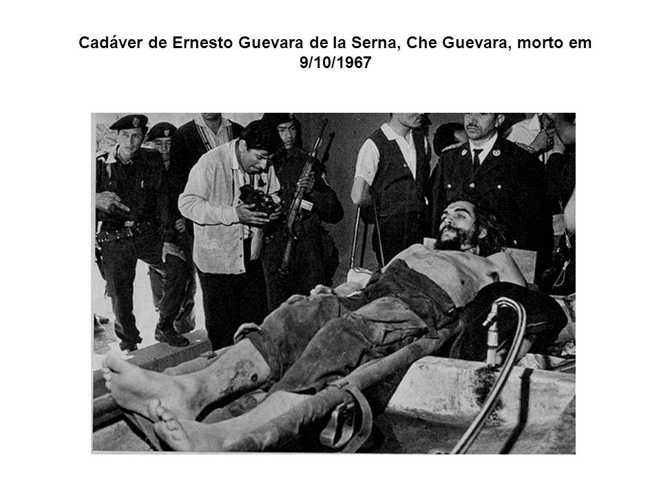 Cadáver de Ernesto Guevara de la Serna, Che Guevara, morto em 9/10/1967
