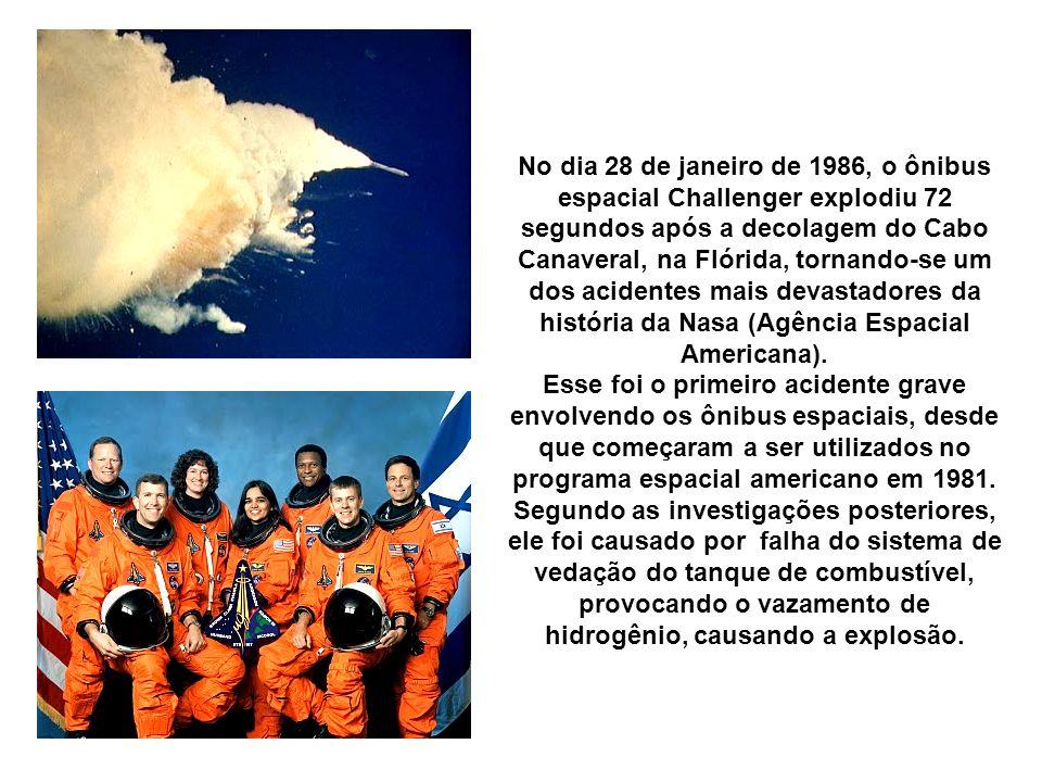 No dia 28 de janeiro de 1986, o ônibus espacial Challenger explodiu 72 segundos após a decolagem do Cabo Canaveral, na Flórida, tornando-se um dos acidentes mais devastadores da história da Nasa (Agência Espacial Americana).