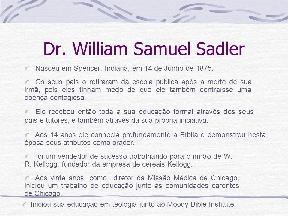 Dr. William Samuel Sadler