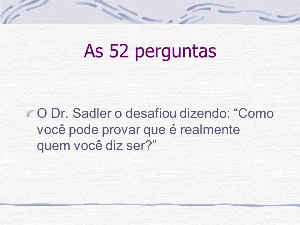 As 52 perguntasO Dr.