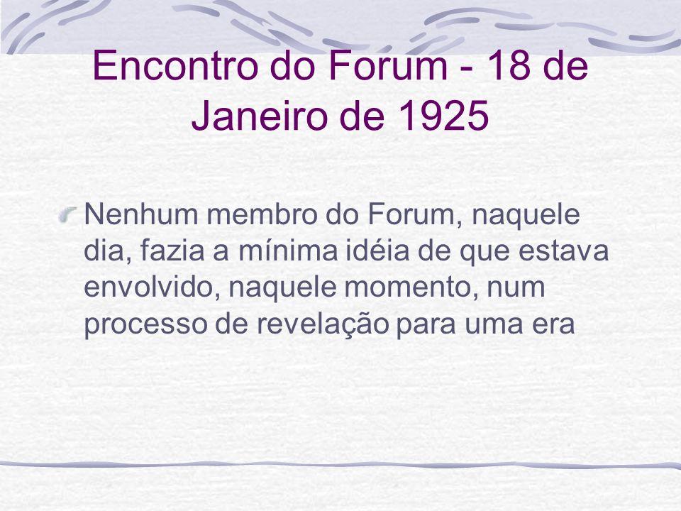 Encontro do Forum - 18 de Janeiro de 1925