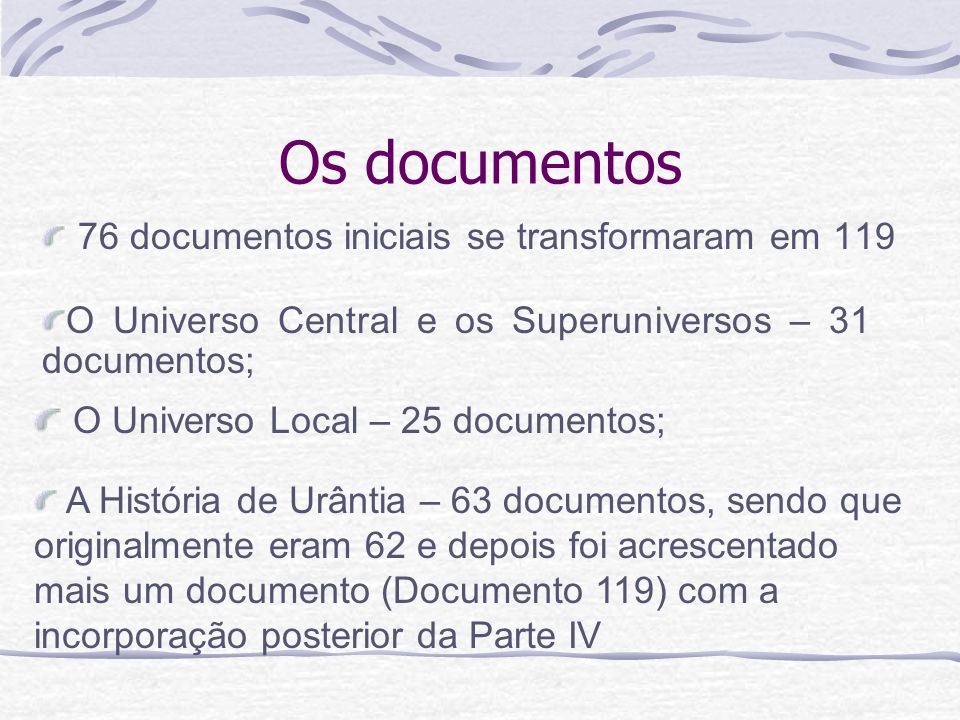 Os documentos O Universo Local – 25 documentos;