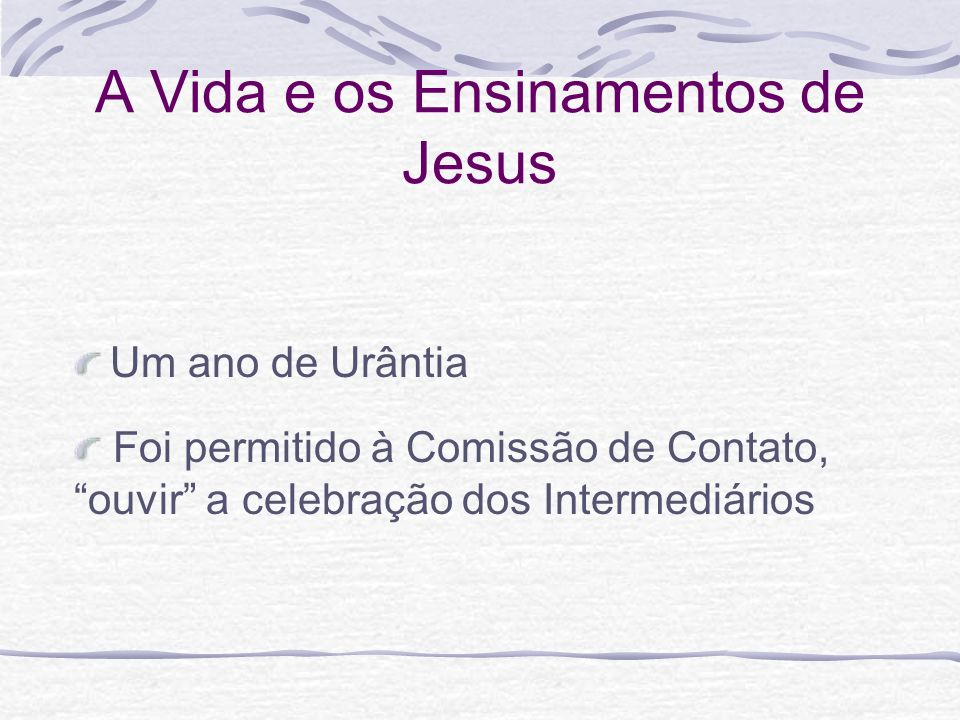 A Vida e os Ensinamentos de Jesus