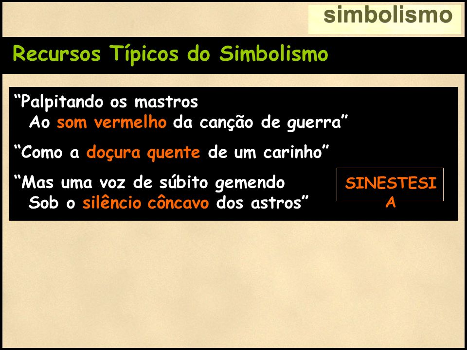 simbolismo Recursos Típicos do Simbolismo