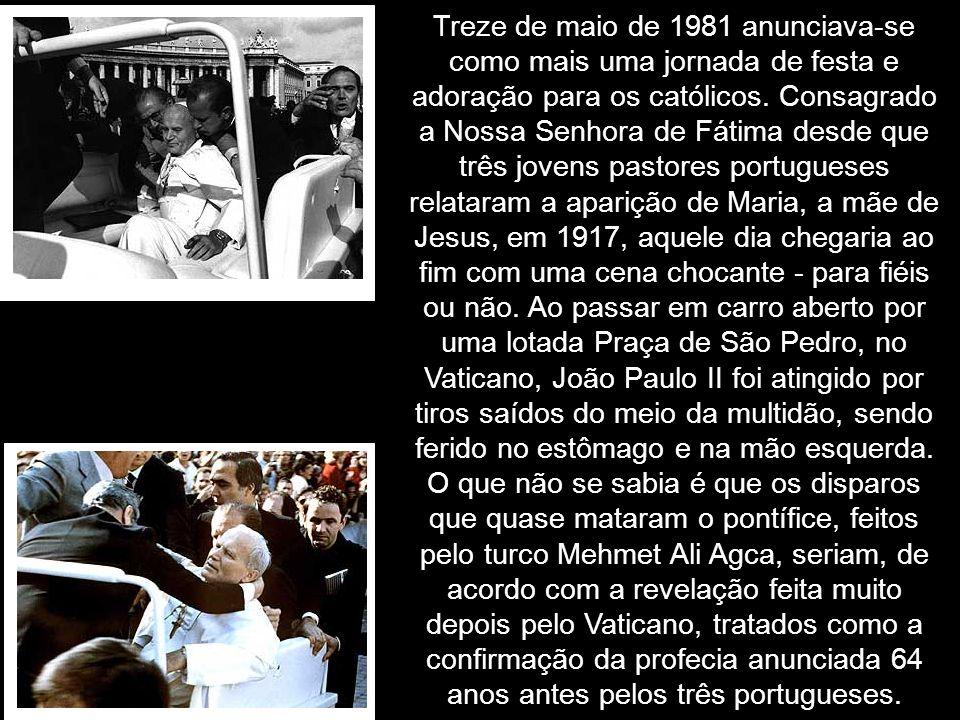 Treze de maio de 1981 anunciava-se como mais uma jornada de festa e adoração para os católicos.