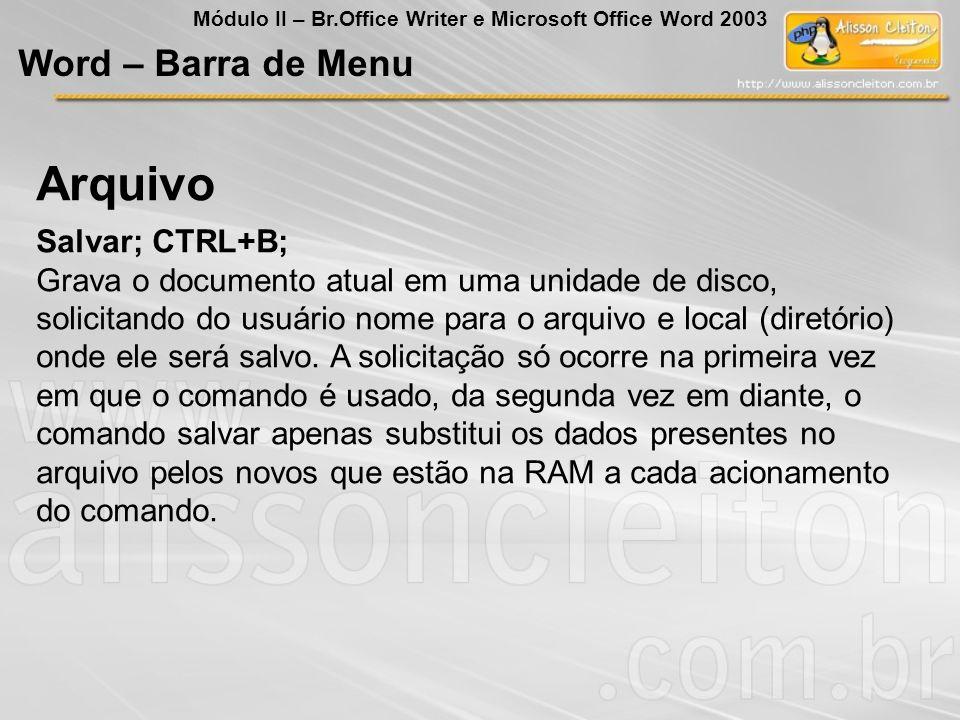 Arquivo Word – Barra de Menu Salvar; CTRL+B;