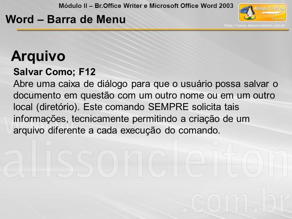 Arquivo Word – Barra de Menu Salvar Como; F12