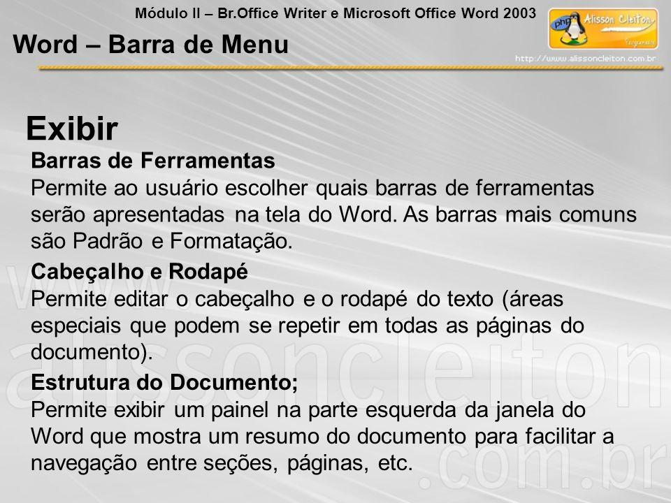 Exibir Word – Barra de Menu Barras de Ferramentas