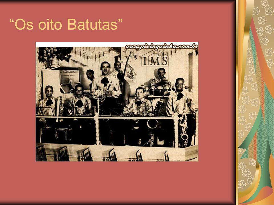 Os oito Batutas