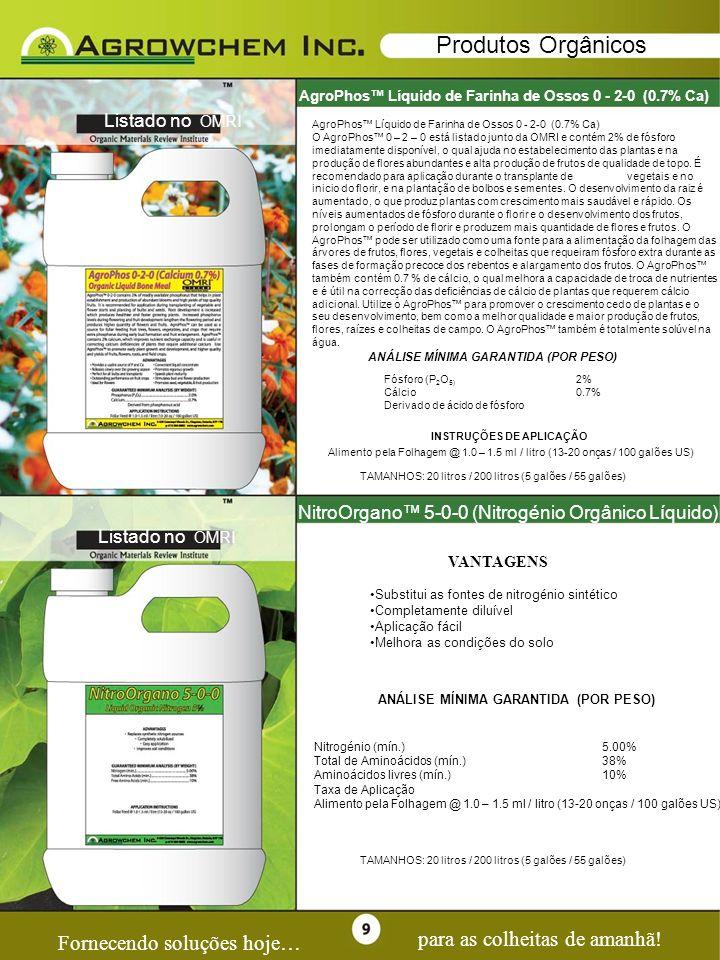 Page 9 Produtos Orgânicos para as colheitas de amanhã!