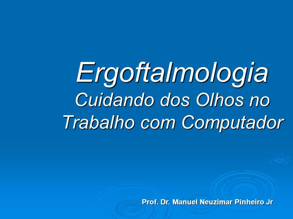 Ergoftalmologia Cuidando dos Olhos no Trabalho com Computador