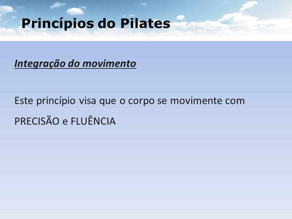 Princípios do Pilates Integração do movimento