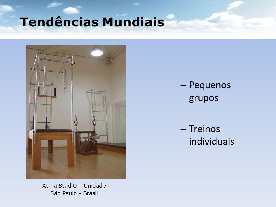 Tendências Mundiais Pequenos grupos Treinos individuais